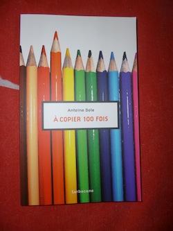 Livre jeunesse A copier 100 fois - Sarbacane - Les lectures de Liyah