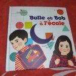 Bulle et Bob à l'école - Didier - Les lectures de Liyah