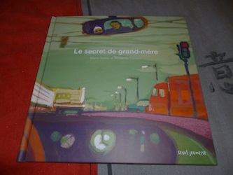 Le secret de grand-mère - Seuil - Les lectures de Liyah