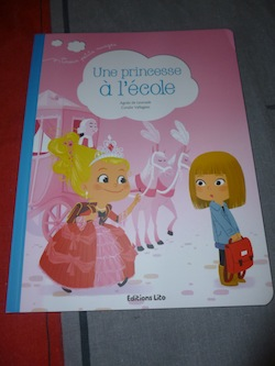 Une princesse à l'école - Lito - Les lectures de Liyah