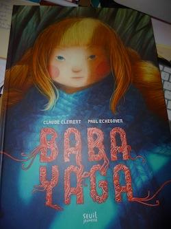 Baba Yaga - Seuil - Les lectures de Liyah