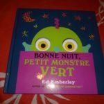 Bonne nuit petit monstre vert - Ecole des loisirs - Les lectures de Liyah