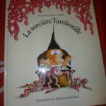 La sorciere Tambouille - Kaleidoscope - Les lectures de Liyah