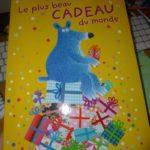 Le plus beau cadeau du monde - Casterman - Les lectures de Liyah