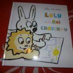 Lulu et le roi chouchou - Ecole des loisirs - Les lectures de Liyah