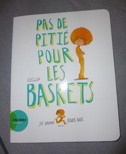 Pas de pitié pour les baskets - Actes sud - Les lectures de Liyah