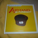 Armand le fondant - Palissade - Les lectures de Liyah