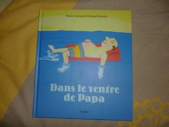 Dans le ventre de papa - Ecole des loisirs - Les lectures de Liyah
