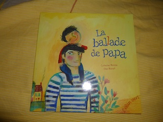 La ballade de papa - Elan vert - Les lectures de Liyah