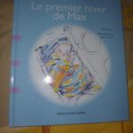 Le premier hiver de Max - Dominique et Cie - Les lectures de Liyah