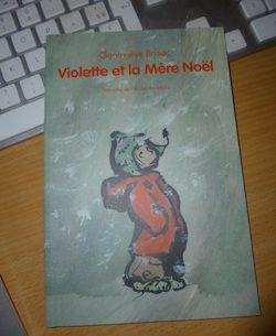 Violette et la mère Noël - Ecole des loiris - Les lectures de Liyah