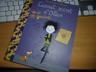 Carnet secret d'Olive - Bayard - Les lectures de Liyah