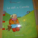 Le defi de Camille - Dominique et Cie - Les lectures de Liyah
