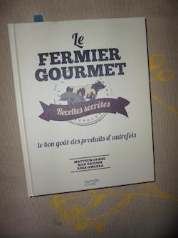 Le fermier gourmet - Larousse - Les lectures de Liyah
