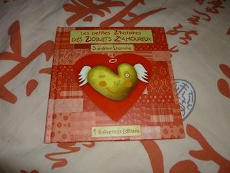 Les petites z'histoires des z'objets z'amoureux - Balivernes - Les lectures de Liyah