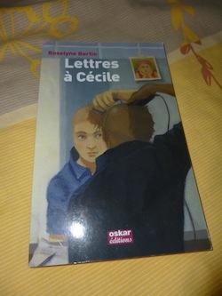 Lettres à Cecile - oskar - Les lectures de Liyah