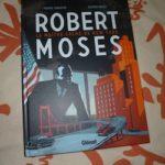 Robert Moses - Glenat - Les lectures de Liyah