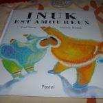 Inuk est amoureux - EDL - Les lectures de Liyah