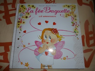 La fée Baguette est amoureuse - Les lectures de Liyah