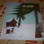 Le loup et la soupe aux pois - Didier - Les lectures de Liyah
