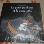 Le petit pecheur et le squelette - Les lectures de Liyah