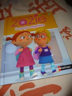 Melle Zazie Le papa mystere - Nathan - Les lectures de Liyah