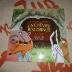 La chevre biscornue - Didier - Les lectures de Liyah