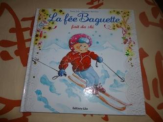 La fée Baguette fait du ski - Lito - Les lectures de Liyah