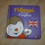 T'choupi découvre l'anglais - Nathan - Les lectures de Liyah
