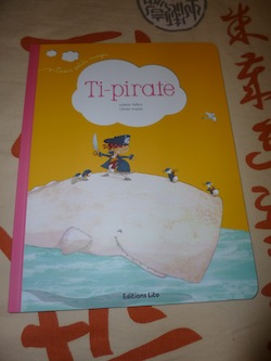 Ti-pirate - Lito - Les lectures de Liyah