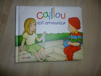Caillou est amoureux - Chouette - Les lectures de Liyah