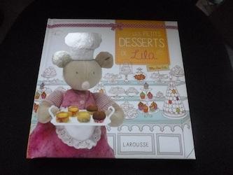Les Petits Desserts De Lila Recettes Pour Enfants Liyah