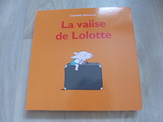 La valise de Lollote - EDL - Les lectures de Liyah