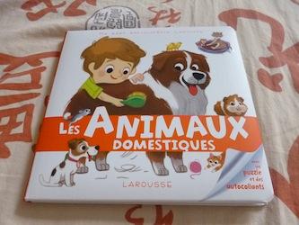 Les animaux domestiques- Larousse - Les lectures de Liyah