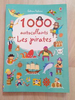 Livres d'Activités pirates 1000 autocollants pirates - Usborne - Les lectures de Liyah