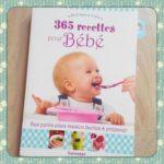 365 recettes bébé - Larousse - Les lectures de Liyah