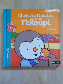 Livre cartonné Cherche Doudou avec T'choupi