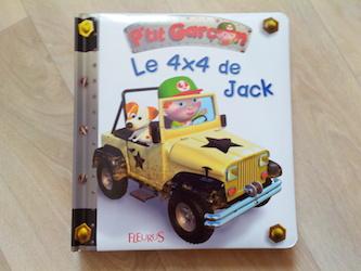 album cartonné dès 1 an Le 4X4 de Jack