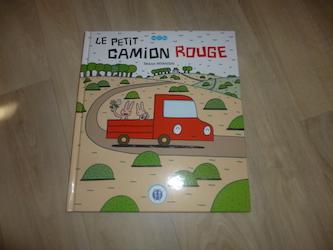 Album jeunsse - Le petit camion rouge
