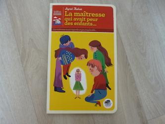Roman Jeunesse La maitresse qui avait peur des enfants