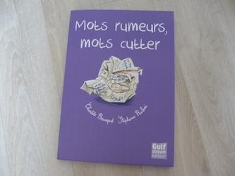 Mots rumeurs mots cutter