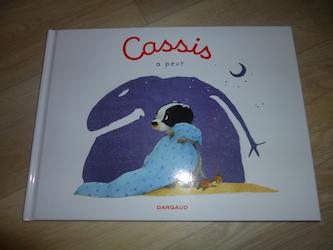 Livre jeunesse - Cassis a peur