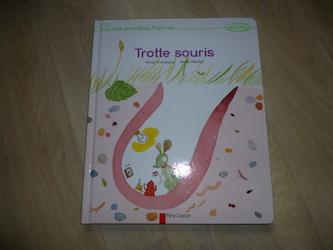 Livre enfant - Trotte souris