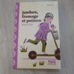Roman jeunesse Jambon fromage potiron