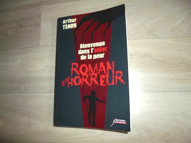 Roman D Horreur T 2 Arthur Tenor Liyah Fr Livre Enfant
