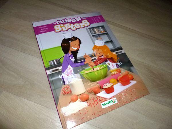 La cuisine des sisters carr re cazenove et william livre enfant manga shojo - Livre de cuisine pour ado ...
