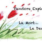 Pandore explore mort deuil