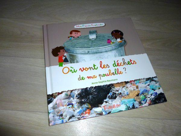 Livre pour enfants Ou vont les dechets de ma poubelle