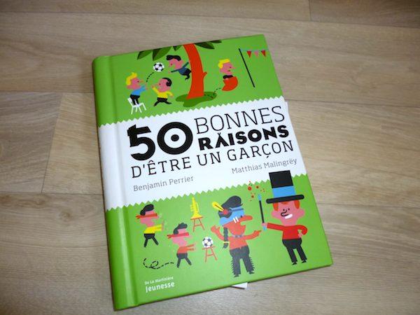 Livre pour enfants 50 bonnes raisons d'etre un garçon