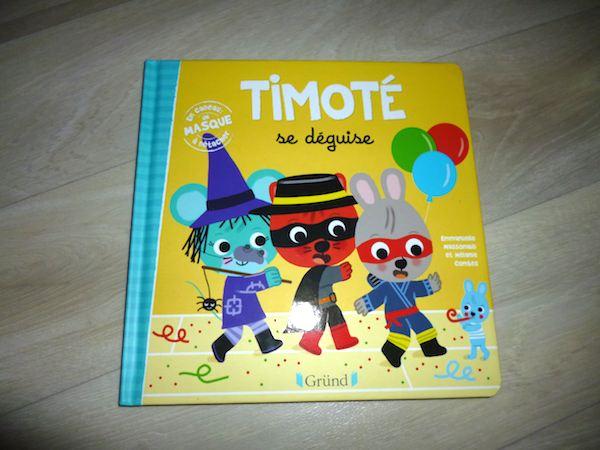 Histoire pour enfants Timoté se déguise